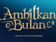 film ambilkan bulan copy